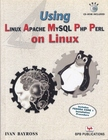 Using Linux, Apache, MySQL, PHP, Perl on Linux